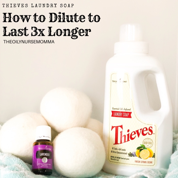 How to Dilute Thieves Laundry Soap to Last 3x As Long – A